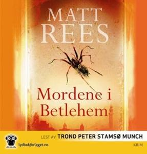 Mordene i Betlehem (lydbok) av Matt Rees
