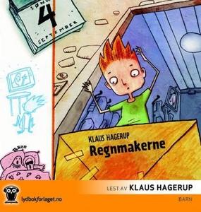 Regnmakerne (lydbok) av Klaus Hagerup
