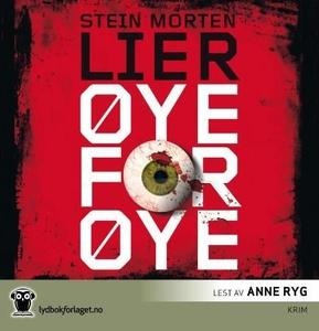 Øye for øye (lydbok) av Stein Morten Lier