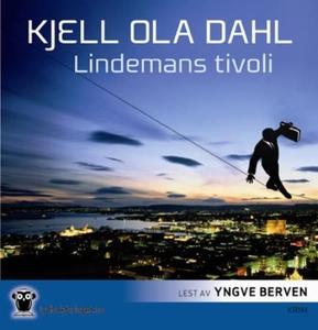 Lindemans tivoli (lydbok) av Kjell Ola Dahl
