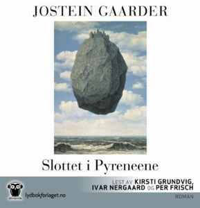 Slottet i Pyreneene (lydbok) av Jostein Gaard