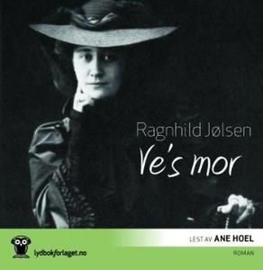 Ve's mor (lydbok) av Ragnhild Jølsen
