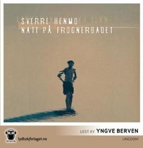 Natt på Frognerbadet (lydbok) av Sverre Henmo