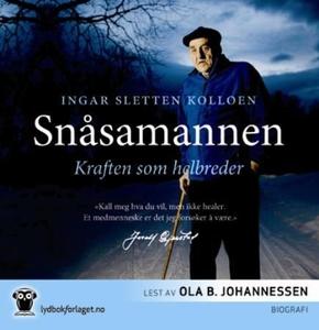 Snåsamannen (lydbok) av Ingar Sletten Kolloen
