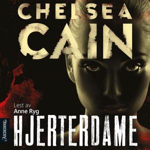 Hjerterdame (lydbok) av Chelsea Cain