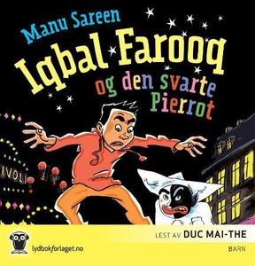 Iqbal Farooq og den svarte Pierrot (lydbok) a