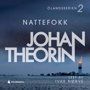 Nattefokk (lydbok) av Johan Theorin