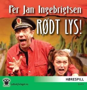 Rødt lys! (lydbok) av Per Jan Ingebrigtsen, P