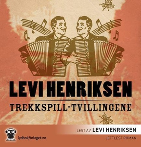 Trekkspill-tvillingene (lydbok) av Levi Henri
