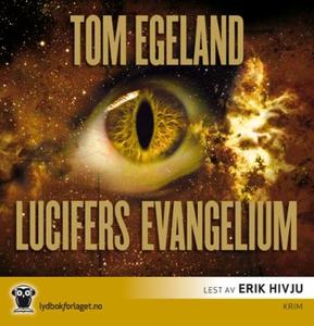 Lucifers evangelium (lydbok) av Tom Egeland