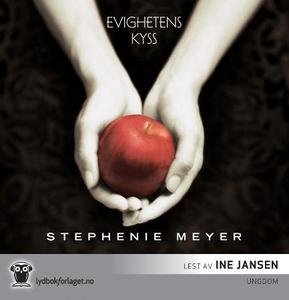 Evighetens kyss (lydbok) av Stephenie Meyer