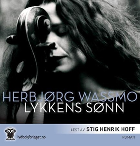Lykkens sønn (lydbok) av Herbjørg Wassmo