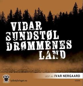 Drømmenes land (lydbok) av Vidar Sundstøl