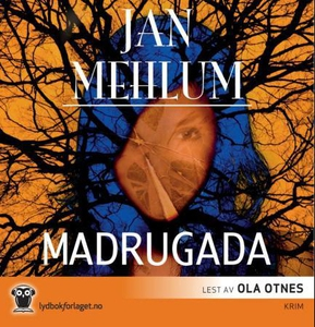 Madrugada (lydbok) av Jan Mehlum