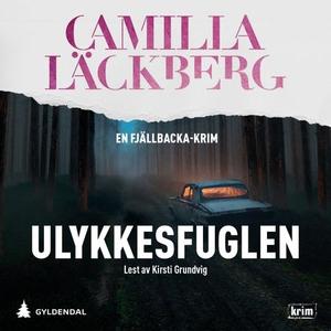 Ulykkesfuglen (lydbok) av Camilla Läckberg