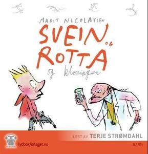 Svein og rotta og kloningen (lydbok) av Marit