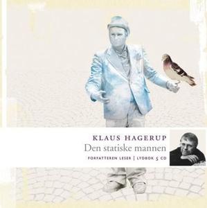 Den statiske mannen (lydbok) av Klaus Hagerup