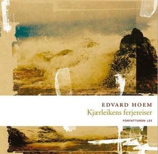 Kjærleikens ferjereiser (lydbok) av Edvard Ho