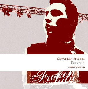 Prøvetid (lydbok) av Edvard Hoem