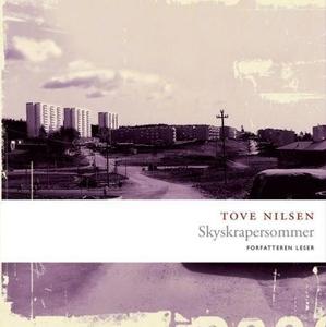 Skyskrapersommer (lydbok) av Tove Nilsen