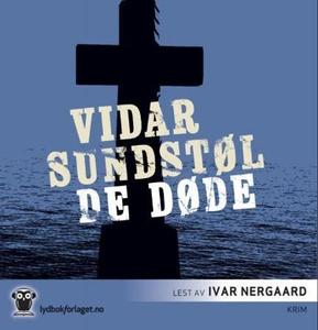 De døde (lydbok) av Vidar Sundstøl