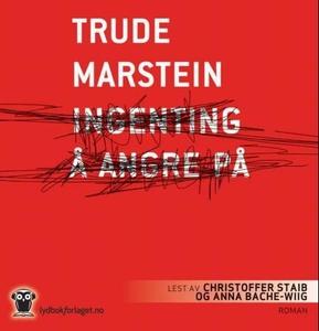 Ingenting å angre på (lydbok) av Trude Marste