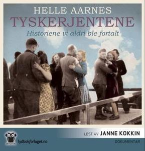 Tyskerjentene (lydbok) av Helle Aarnes