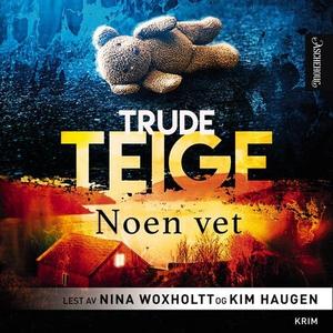 Noen vet (lydbok) av Trude Teige