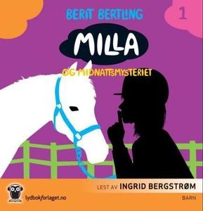 Milla og midnattsmysteriet (lydbok) av Berit