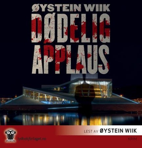 Dødelig applaus (lydbok) av Øystein Wiik