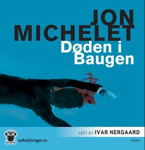 Døden i Baugen (lydbok) av Jon Michelet