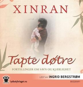 Tapte døtre (lydbok) av Xinran