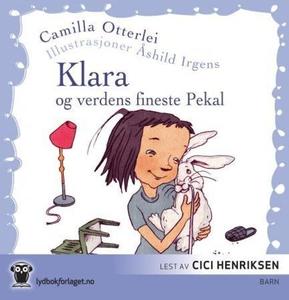 Klara og verdens fineste Pekal (lydbok) av Ca