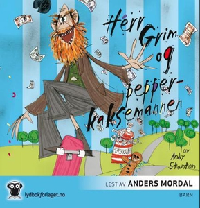 Herr Grim og pepperkaksemannen (lydbok) av An