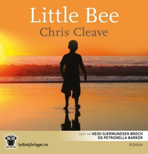Little Bee (lydbok) av Chris Cleave