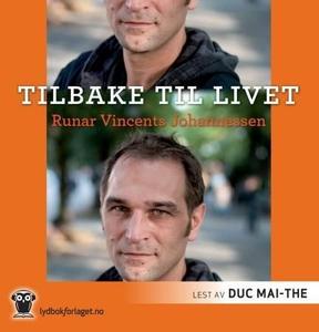Tilbake til livet (lydbok) av Runar Vincents