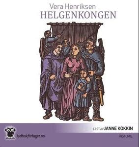 Helgenkongen (lydbok) av Vera Henriksen