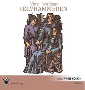 Sølvhammeren (lydbok) av Vera Henriksen