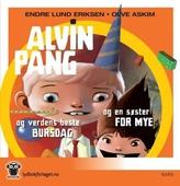 Alvin Pang og verdens beste bursdag ; Alvin Pang og en søster for mye