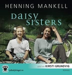 Daisy sisters (lydbok) av Henning Mankell