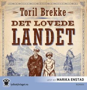 Det lovede landet (lydbok) av Toril Brekke