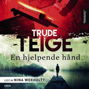 En hjelpende hånd (lydbok) av Trude Teige