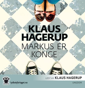 Markus er konge (lydbok) av Klaus Hagerup