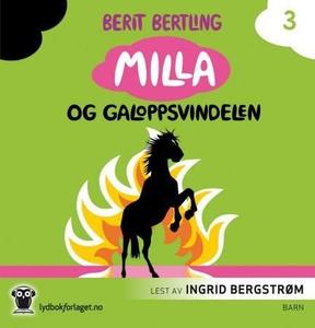 Milla og galoppsvindelen (lydbok) av Berit Be
