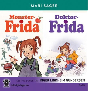 Monster-Frida ; Doktor-Frida (lydbok) av Mari