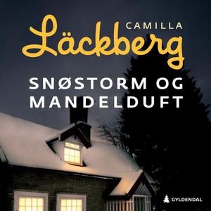 Snøstorm og mandelduft (lydbok) av Camilla Lä