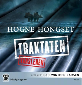 Traktaten (lydbok) av Hogne Hongset