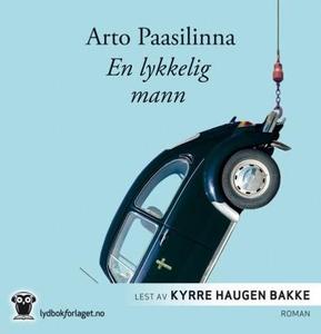 En lykkelig mann (lydbok) av Arto Paasilinna