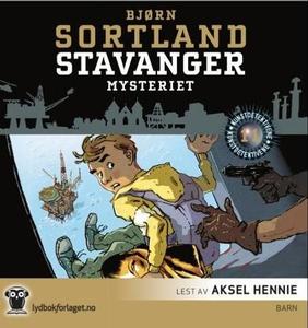 Stavanger-mysteriet (lydbok) av Bjørn Sortlan