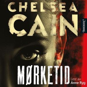 Mørketid (lydbok) av Chelsea Cain